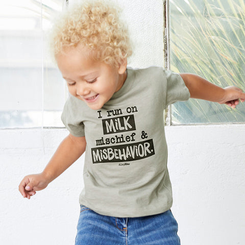 I Run On Milk Mischief & Misbehavior Toddler Tee
