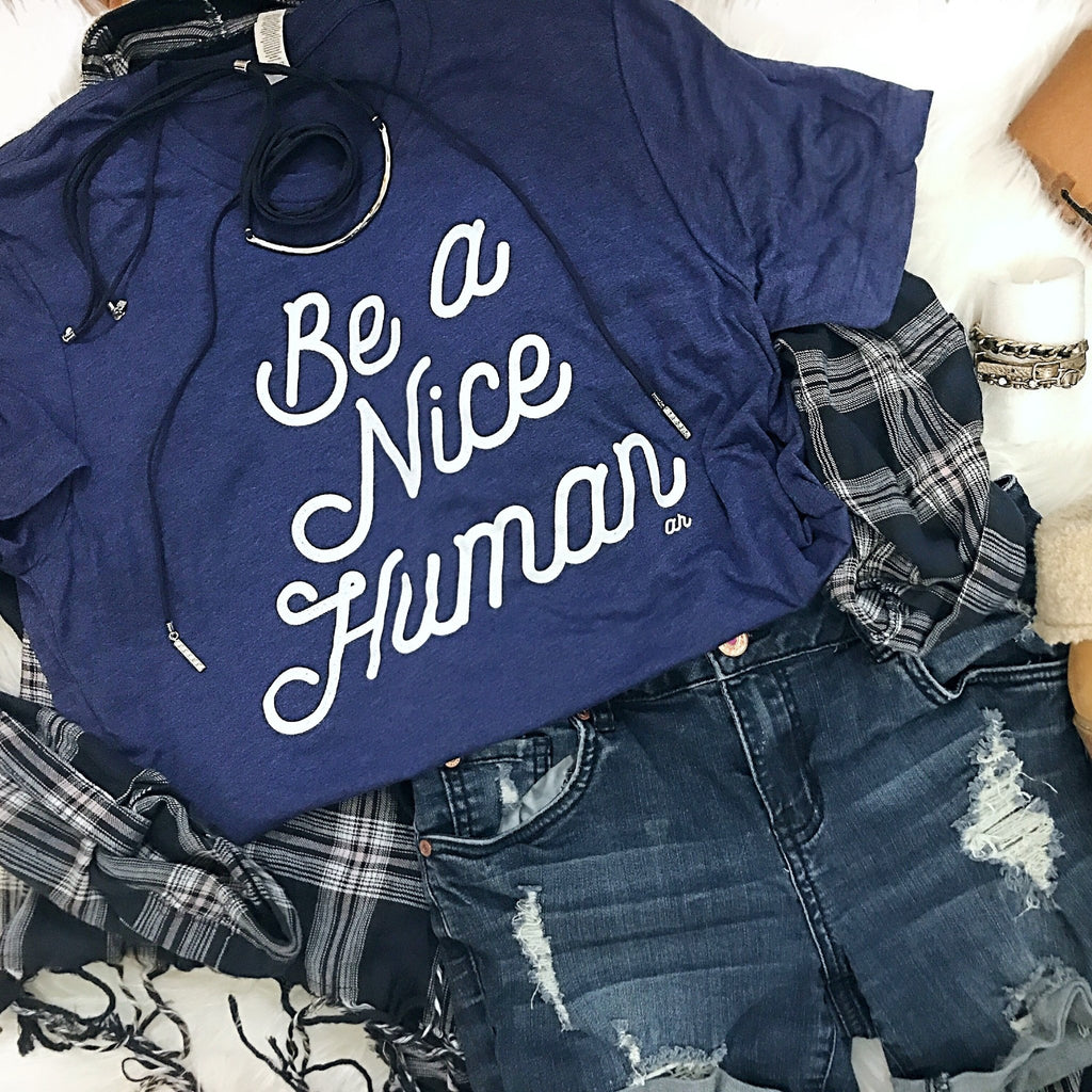 Be A Nice Human Retro Tee Shirt by Alley & Rae Apparel