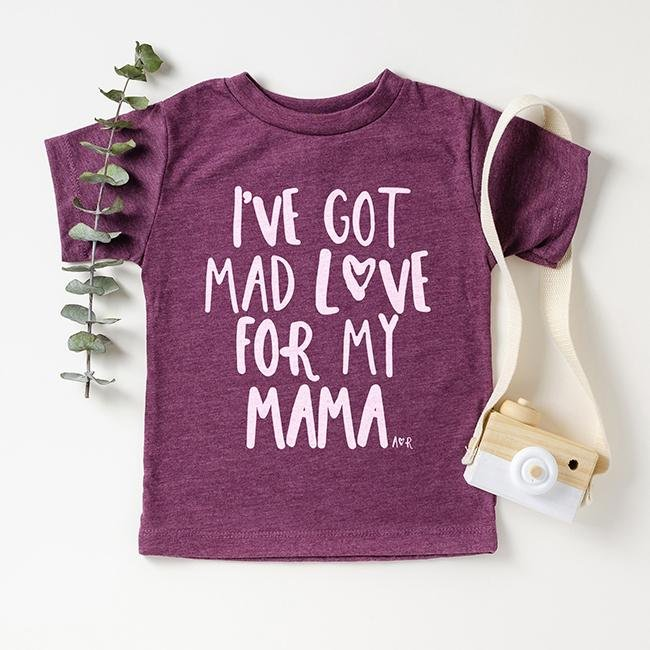 Mad Love For Mama Toddler Tee Shirt - Alley & Rae Apparel