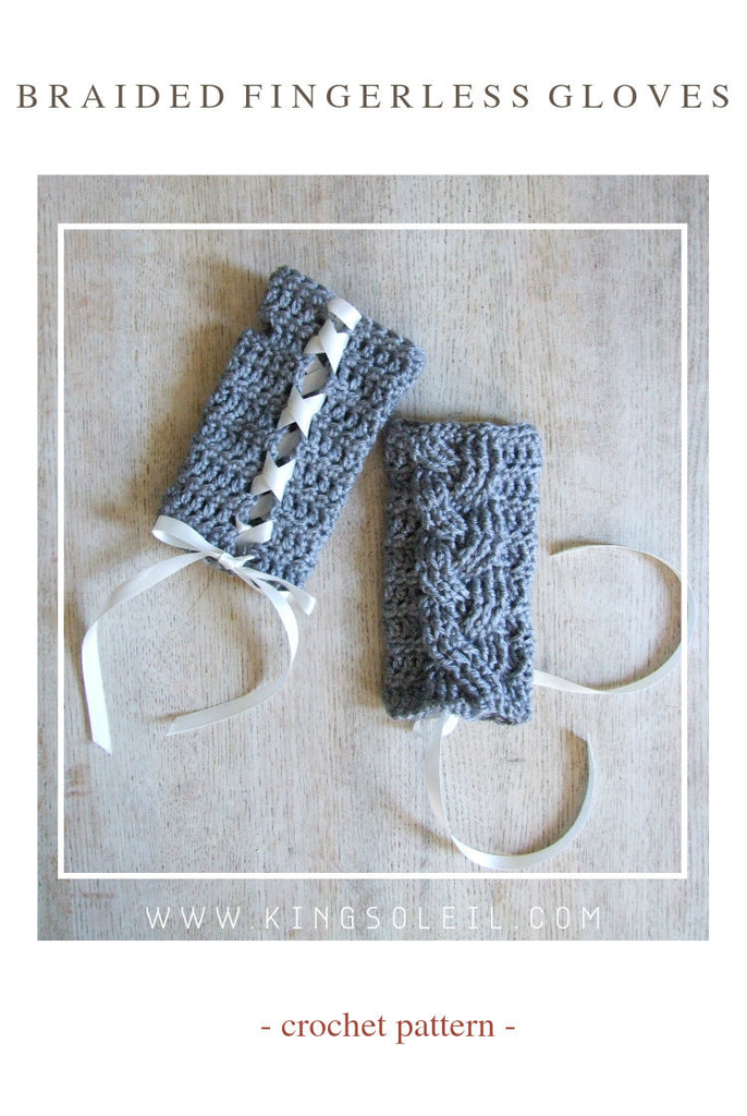 Braided Fingerless Gloves Crochet Pattern King Soleil