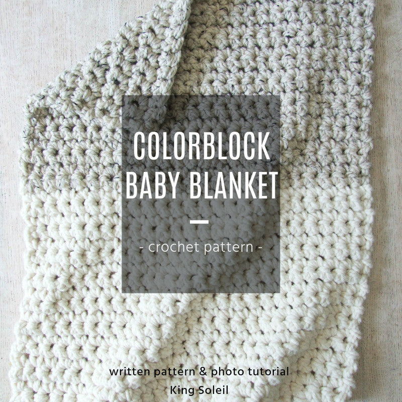 Colorblock Baby Blanket Crochet Pattern - King Soleil - 1