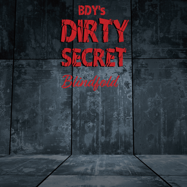 BDY Dirty Secret: Blindfold (120ml)