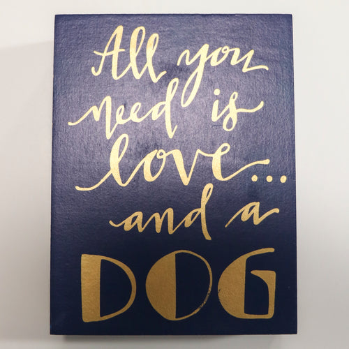 Sign - Love and a Dog