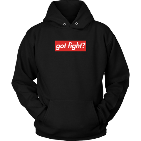 Got Fight? Supremo Hoodie