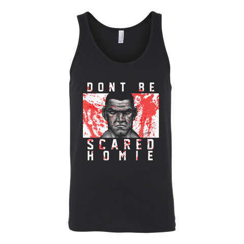 Don't Be Scared Homie Unisex Tank Top