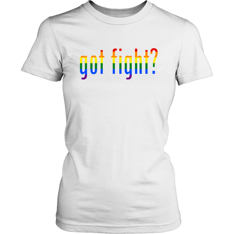 Got Fight? Pride Ladies Tee