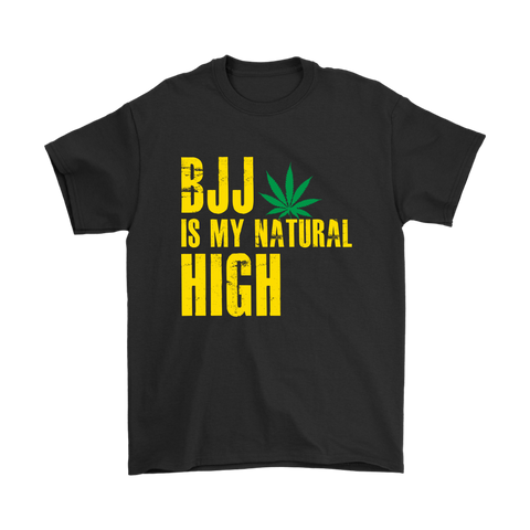 BJJ Is My Natural High Tee