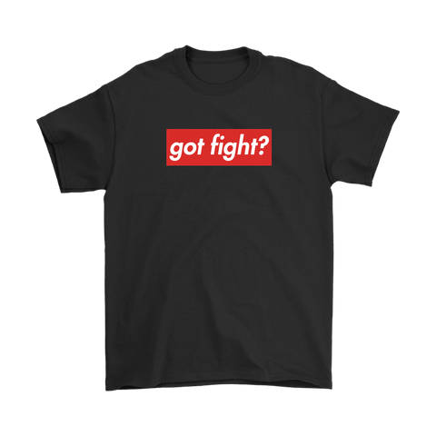 Got Fight? Supremo Tee