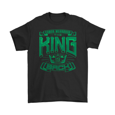 Conor McGregor The King Is Back Tee