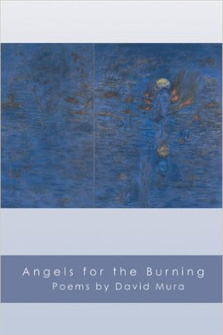 Angels for the Burning - BOA Editions, Ltd.