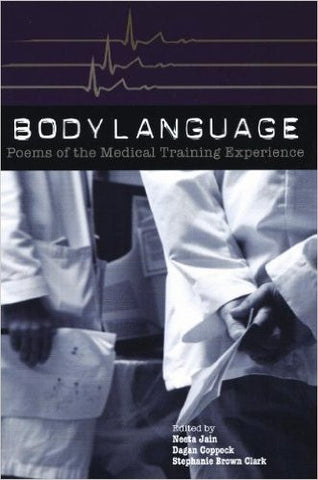 Body Language: Poems of the Medical Training Experience - BOA Editions, Ltd.