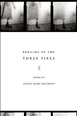Burning of the Three Fires - BOA Editions, Ltd.
