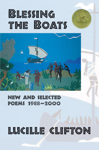 Blessing the Boats: New and Selected Poems 1988-2000 - BOA Editions, Ltd.
