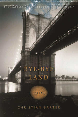 Bye-Bye Land - BOA Editions, Ltd.