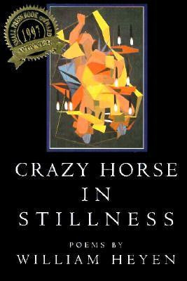 Crazy Horse In Stillness poems - BOA Editions, Ltd.