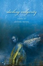Darling Vulgarity - BOA Editions, Ltd.