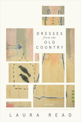 Dresses from the Old Country (Pre-order) - BOA Editions, Ltd.