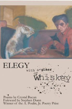 Elegy with a Glass of Whiskey