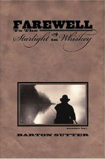 Farewell to the Starlight in Whiskey - BOA Editions, Ltd.