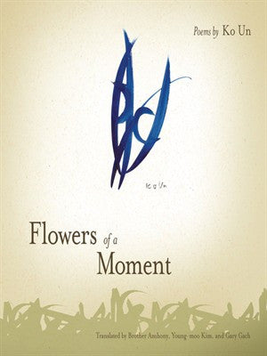 Flowers of a Moment - BOA Editions, Ltd.