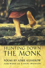 Hunting Down the Monk - BOA Editions, Ltd.
