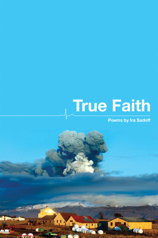 True Faith - BOA Editions, Ltd.