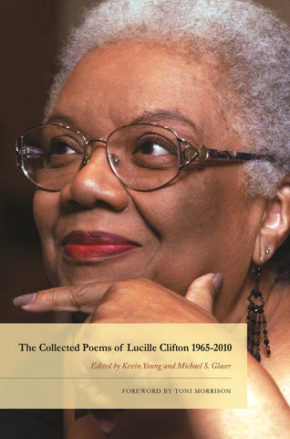The Collected Poems of Lucille Clifton 1965-2010 - BOA Editions, Ltd.
