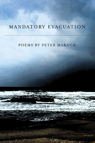 Mandatory Evacuation - BOA Editions, Ltd.