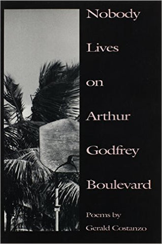 Nobody Lives on Arthur Godfrey Boulevard - BOA Editions, Ltd.
