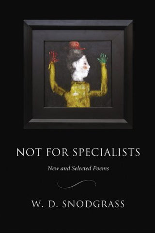 Not for Specialists: New and Selected Poems - BOA Editions, Ltd.