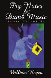 Pig Notes & Other Dumb Music: Prose on Poetry