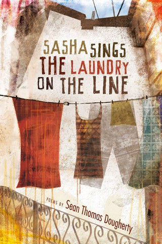 Sasha Sings the Laundry on the Line - BOA Editions, Ltd.
