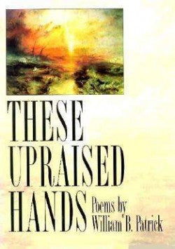 These Upraised Hands - BOA Editions, Ltd.