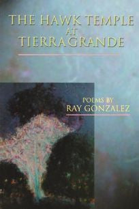 The Hawk Temple at Tierra Grande - BOA Editions, Ltd.
