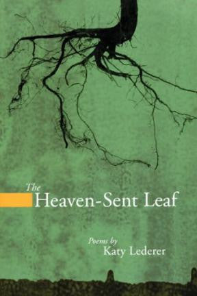 The Heaven-Sent Leaf - BOA Editions, Ltd.