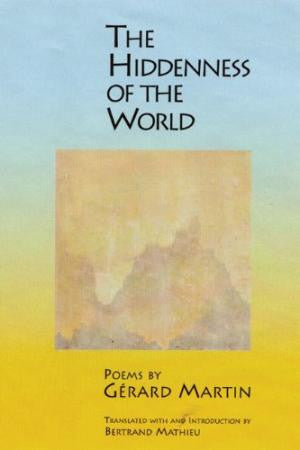The Hiddenness of the World: Poems - BOA Editions, Ltd.