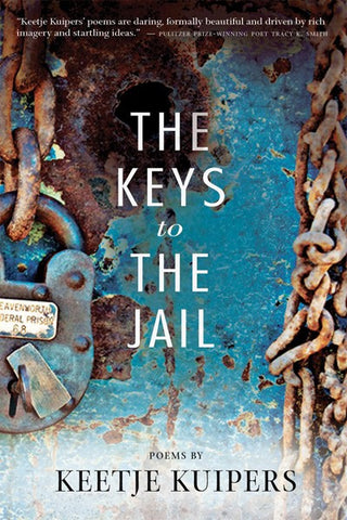 The Keys to the Jail - BOA Editions, Ltd.