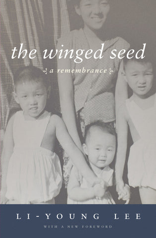 The Winged Seed: A Remembrance - BOA Editions, Ltd.