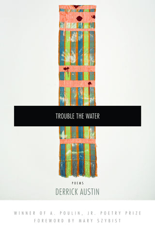 Trouble the Water - BOA Editions, Ltd.