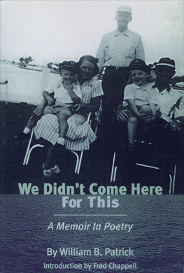 We Didn't Come Here for This: A Memoir in Poetry - BOA Editions, Ltd.
