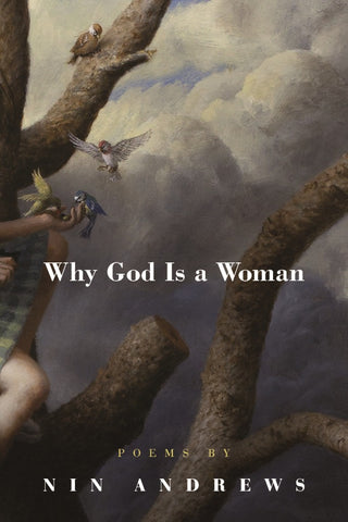 Why God Is a Woman - BOA Editions, Ltd.