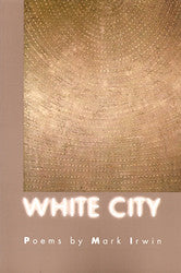 White City - BOA Editions, Ltd.