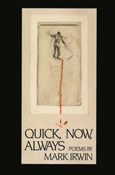 Quick, Now, Always - BOA Editions, Ltd.