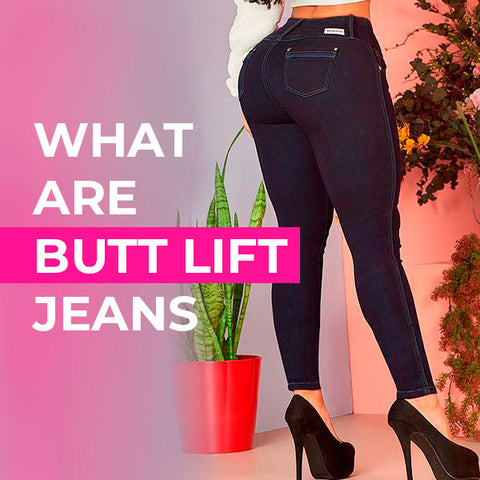 What are butt lift jeans?