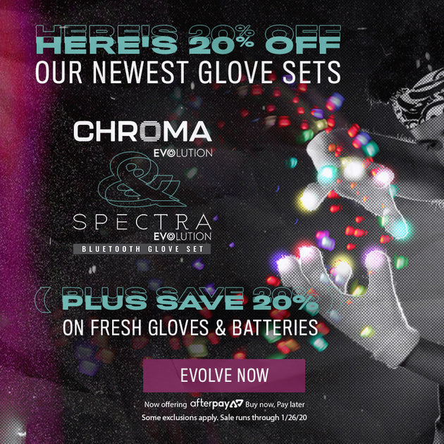 20% off evolution glove sets, gloves, and batteries