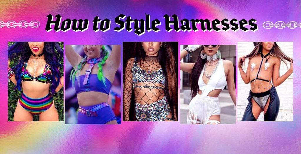 style guide for rave harnesses