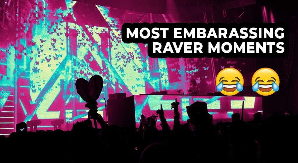 Most Embarrassing Raver Moments: Part 2