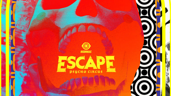 escape psycho circus music festival rave guide
