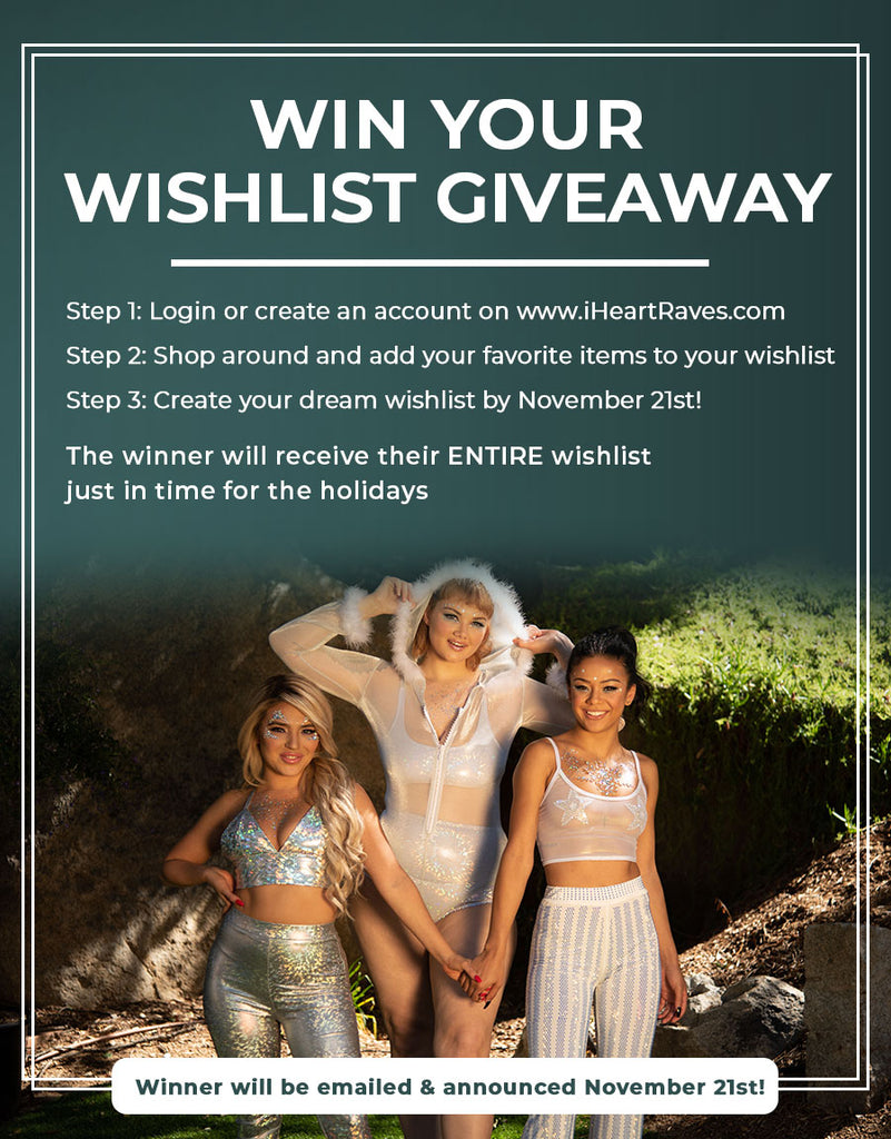 Win Your iHeartRaves Wishlist Giveaway