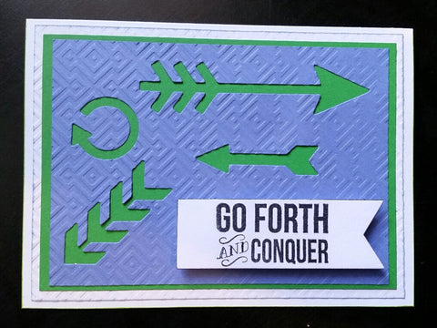 greeting card - go forth and conquer